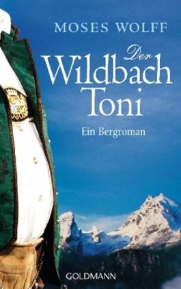 Der Wildbach Toni