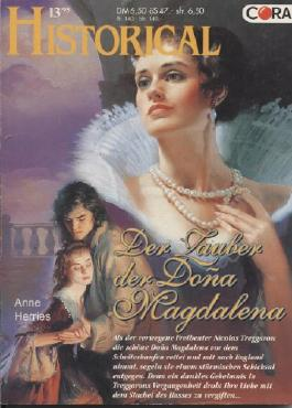 Der Zauber der Dona Magdalena - Historical - Band 79