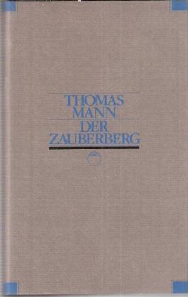 Der Zauberberg. Jahrhundert-Edition. Hundert Meisterwerke der modernen Weltliteratur