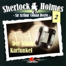 Der blaue Karfunkel (Sherlock Holmes 2)