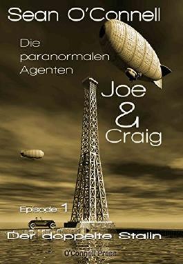 Der doppelte Stalin (Joe & Craig - Die paranormalen Agenten 1)