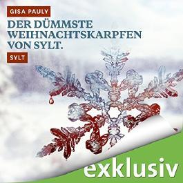 Der dümmste Weihnachtskarpfen von Sylt