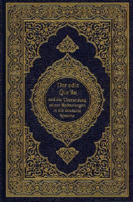 Der edle Qur'an und die Übersetzung seiner Bedeutungen in die deutsche Sprache.