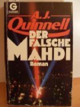 Der falsche Mahdi : Roman. = The Mahdi. Goldmann 8445 ; 3442084458 [Aus d. Amerikan. übertr. von Götz Pommer],