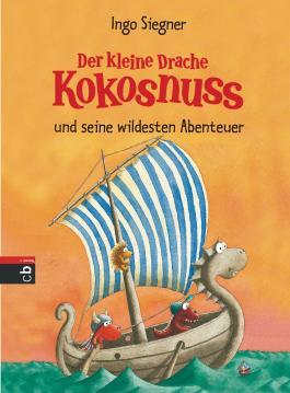 Der kleine Drache Kokosnuss und seine wildesten Abenteuer