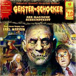 Der magische Schrumpfkopf (Geister-Schocker 10)