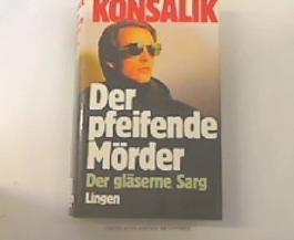 Der pfeifende Mörder - Der gläserne Sarg