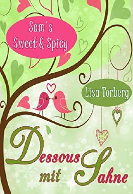 Dessous mit Sahne (Sam's Sweet & Spicy)