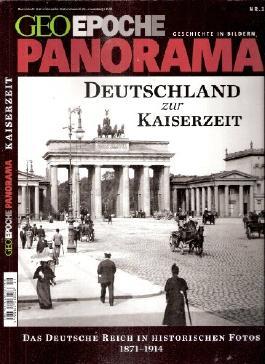 Deutschland zur Kaiserzeit (Wilhelminische Epoche). Das deutsche Reich in historischen Fotos 1871-1914.