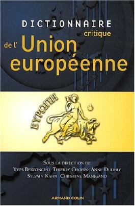 Dictionnaire critique de l'Union européenne
