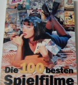 Die 100 besten Spielfilme