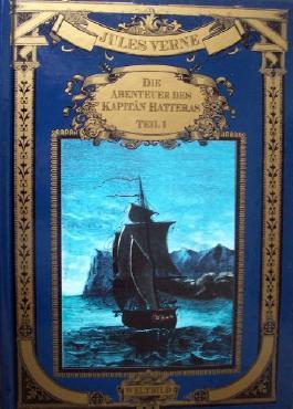 Abenteuer des Kapitän Hatteras: Erster Band