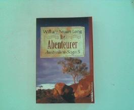 Die Abenteurer. Australien-Saga 5