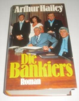 Die Bankiers / Roman