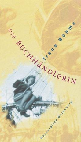 Die Buchhändlerin: Roman