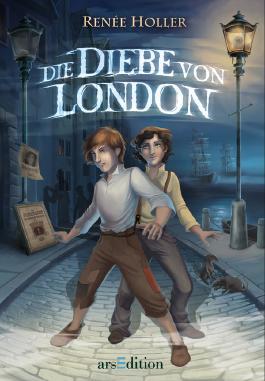 Die Diebe von London (Renée Holler)