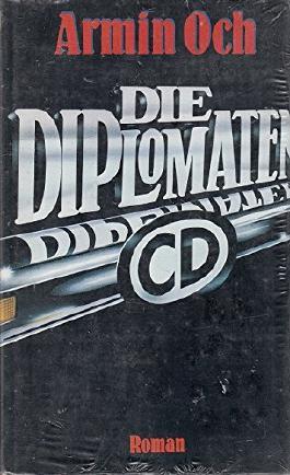 Die Diplomaten : [Thriller].