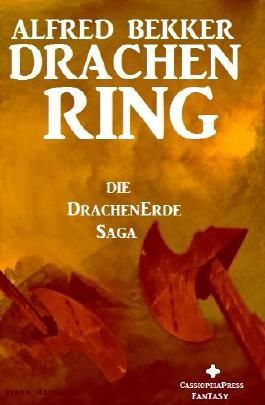 Die DrachenErde-Saga 2: DRACHENRING (Fantasy Roman) (German Edition)