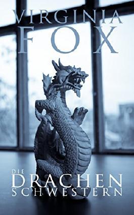 Die Drachenschwestern (Die Drachenschwestern Trilogie) von Virginia Fox (28. Oktober 2013) Taschenbuch