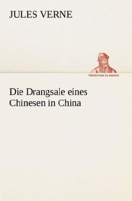 Die Drangsale eines Chinesen in China