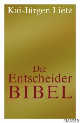 Die Entscheider-Bibel
