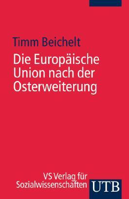 Die Europäische Union nach der Osterweiterung.