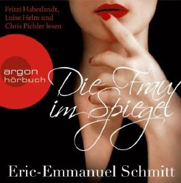 Die Frau im Spiegel von Schmitt. Eric-Emmanuel (2012) Audio CD