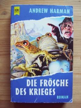 Die Frösche des Krieges : Roman.