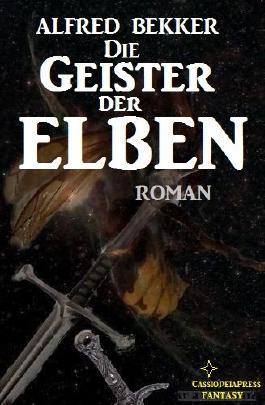 Die Geister der Elben (Elbenkinder 6 / Elben-Saga 9)