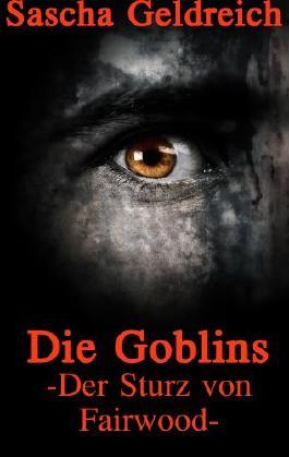 Die Goblins - Der Sturz von Fairwood -