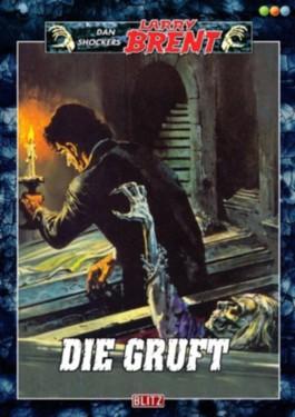 Die Gruft. - Band 31 (Dan Shockers Larry Brent)