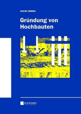 Die Grundung Von Hochbauten