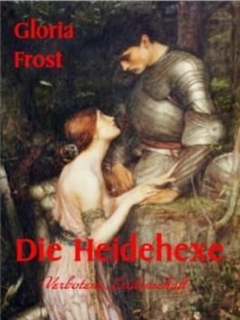 Die Heidehexe - Historischer Roman