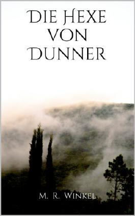 Die Hexe von Dunner