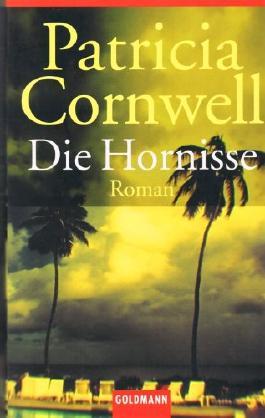 Die Hornisse. Roman