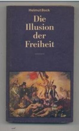 Die Illusion der Freiheit
