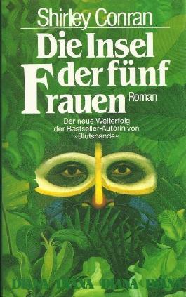 Die Insel der fünf Frauen. Roman