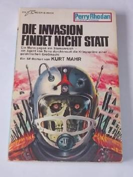 Die Invasion findet nicht statt. [Perry Rhodan Planeten Romane PR 129]