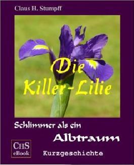 Die Killer - Lilie: Schlimmer als ein Albtraum-