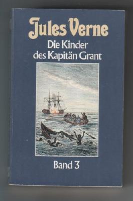 Die Kinder des Kapitän Grant, Band 3