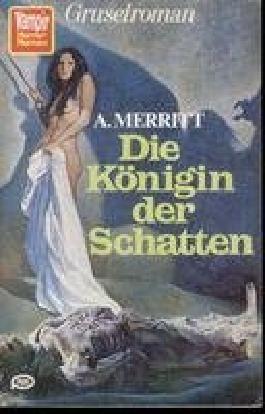 Die Königin der Schatten - Gruselroman.