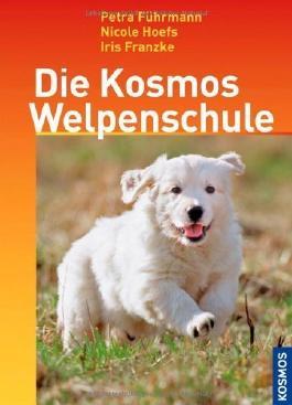 Die Kosmos Welpenschule von Führmann. Petra (2008) Gebundene Ausgabe