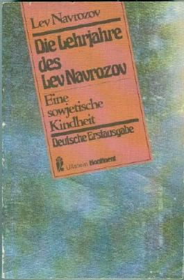 Die Lehrjahre des Lev Navrozov : e. sowjet. Kindheit.