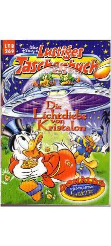 Die Lichtdiebe von Kristalon LTB 269 (Walt Disneys Lustiges Taschenbuch)