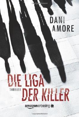Die Liga der Killer
