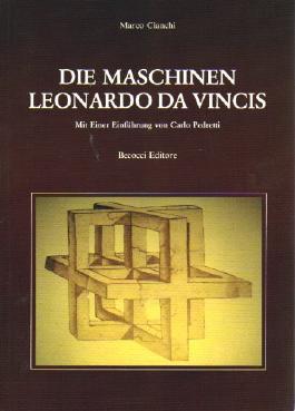 Die Maschinen Leonardo da Vincis. Mit einer Einführung von Carlo Pedretti.