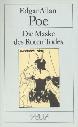 Die Maske des Roten Todes und andere Geschichten. Mit Illustrationen von Aubrey Beardsley