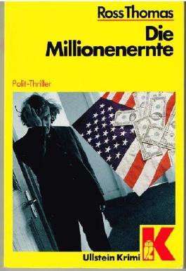 Die Millionenernte. Polit-Thriller