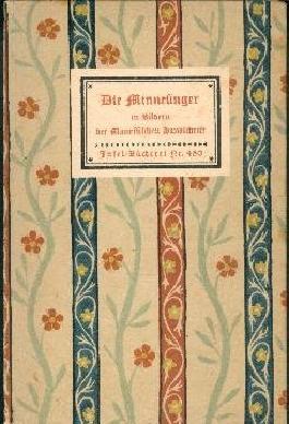 Die Minnesinger in Bildern der Manessischen Handschrift (Insel-Bücherei ; Nr. 450)