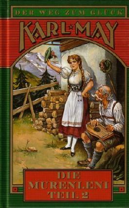 Die Murenleni Teil 2 (Der Weg zum Glück (Band 2 von 10))